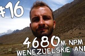 TELENOWELA LATYNOAMERYKAŃSKA #16: WENEZUELSKIE ANDY, WYPRAWA NA 4680 M N.P.M.